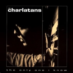 The Charlatans - The Only One I Know EP
